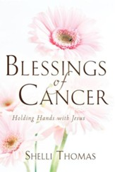 Blessings of Cancer