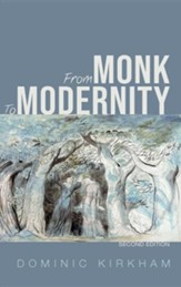 From Monk to Modernity, Second Edition, Edition 0002