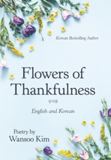 Flowers of Thankfulness: English and Korean