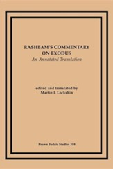 Rashbam's Commentary on Exodus: An Annotated Translation