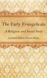 The Early Evangelicals