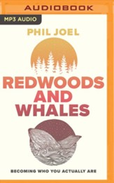 Redwoods and Whales: Becoming Who You Actually Are, Unabridged Audiobook on MP3-CD