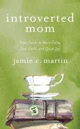Introverted Mom: Your Guide to More Calm, Less Guilt, and Quiet Joy, Unabridged Audiobook on CD
