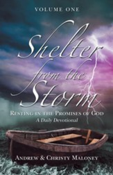 Shelter from the Storm: Resting in the Promises of God a Daily Devotional