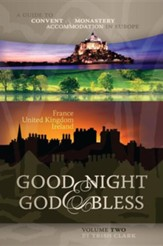 Good Night & God Bless, Volume Two: France, United Kingdom, Ireland