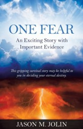 One Fear: An Exciting Story with Important Evidence