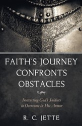 Faith's Journey Confronts Obstacles