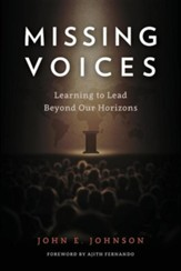 Missing Voices: Learning to Lead Beyond Our Horizons