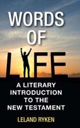 Words of Life: A Literary Introduction to the New Testament