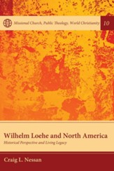 Wilhelm Loehe and North America