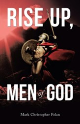 Rise Up, Men of God