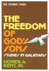 Freedom of God's Son - Studies in Galatians