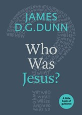 Who Was Jesus? (Little Book of Guidance Series)