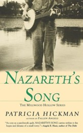 Nazareth's Song, Millwood Hollow Series #2