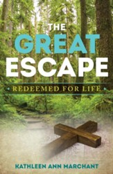 The Great Escape: Redeemed For Life