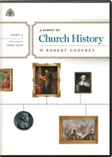 A Survey of Church History, Part 3 A.D. 1500-1620 - DVD Lectures