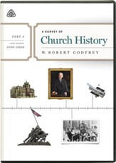 A Survey of Church History, Part 6 A.D. 1900-2000 - DVD Lectures