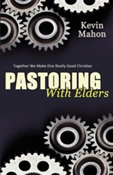 Pastoring with Elders