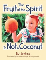 Fruit of the Spirit is Not A Coconut