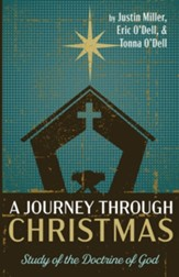 A Journey through Christmas: Study of the Doctrine of God