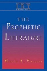Prophetic Literature: Interpreting Biblical Texts Series