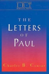 The Letters of Paul: Interpreting Biblical Texts Series