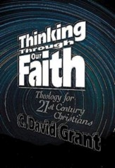 Thinking Through Our Faith
