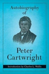 Autobiography of Peter Cartwright, Reprint
