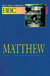 Matthew: Basic Bible Commentary, Volume 17