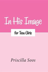 In His Image for Teen Girls