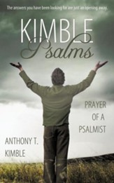 Kimble Psalms: Prayer of a Psalmist