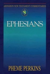 Ephesians: Abingdon New Testament Commentaries [ANTC]