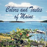 Colors and Tastes of Maine