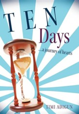 Ten Days: A Journey of Hearts