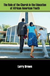 The Role of the Church in the Education of African American Youth