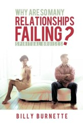 Why Are So Many Relationships Failing?: Spiritual Bruises