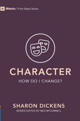 Character: How Do I Change?