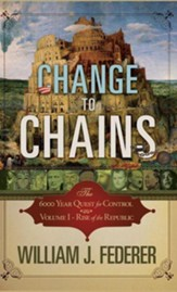 Change to Chains: The 6000 Year Quest for Global Control