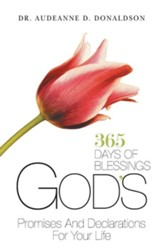 God's Promises and Declarations for Your Life: 365 Days of Blessings