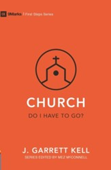 Church: Do I Have to Go?