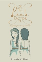 The Leah Factor: Recognizing True Beauty and Worth