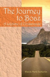 The Journey to Boaz: A Lifetime of Crossroads