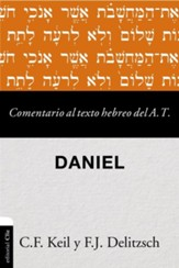 Comentario al texto hebreo del Antiguo Testamento: Daniel (Commentary on the Hebrew Text of the Old Testament)