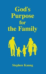 God's Purpose for the Family