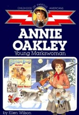 Annie Oakley: Young Markswoman