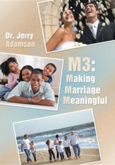 M3: Making Marriage Meaningful