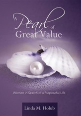 A Pearl of Great Value: Women in Search of a Purposeful Life