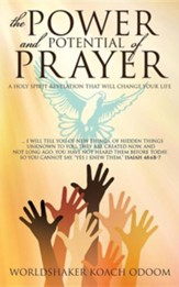 The Power and Potential of Prayer