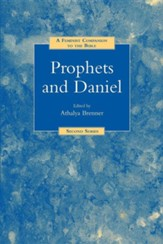 Prophets and Daniel: A Feminist Companion to the Bible