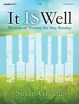 It Is Well: Hymns of Victory for Any Sunday